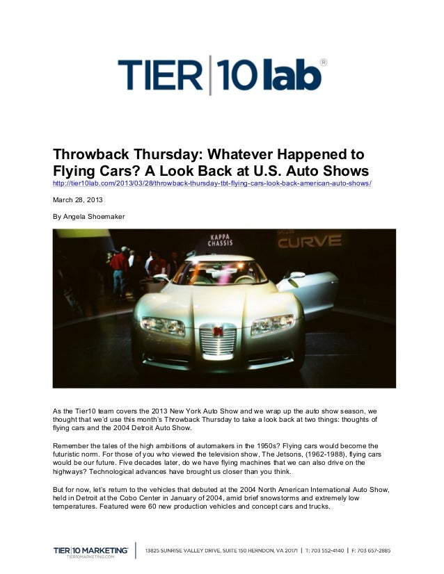 Throwback Thursday: Whatever Happened toFlying Cars? A Look Back at U.S. Auto Showshttp://tier10lab.com/2013/03/28/throwb...