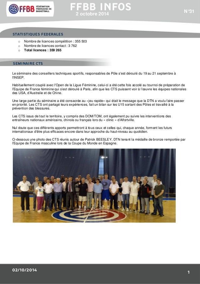 STATISTIQUES FEDERALES  SEMINAIRE CTS  02/10/2014  N°31  1  2 octobre 2014  o Nombre de licences compétition : 355 503  o ...
