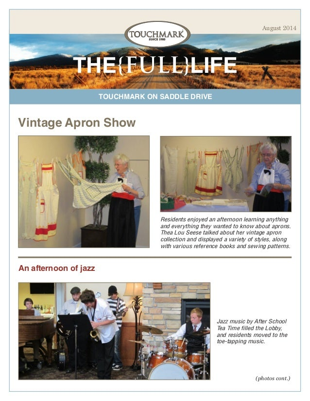 TOUCHMARK ON SADDLE DRIVE THE{FULL}LIFE August 2014 Vintage Apron Show Residents enjoyed an afternoon learning anything an...