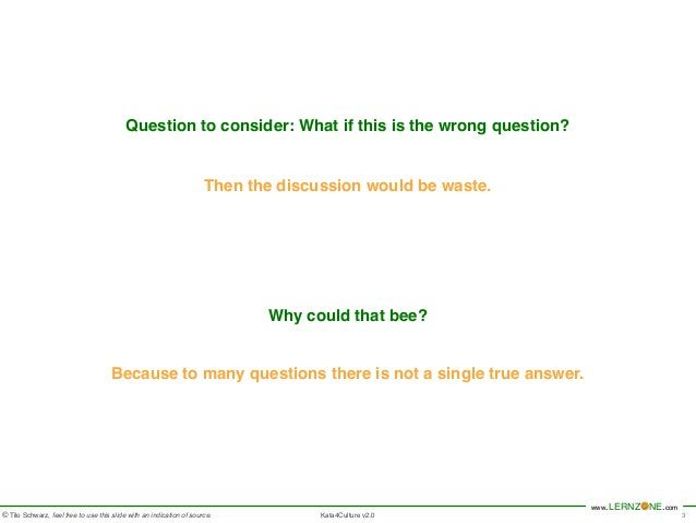 www.LERNZONE.com  Question to consider: What if this is the wrong question?  Then the discussion would be waste.  Why coul...