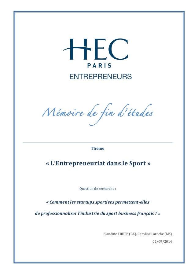 Mémoire de fin d'études  Thème  «  L'Entrepreneuriat  dans  le  Sport  »  Question  de  recherche  :  «  Comment  les  sta...