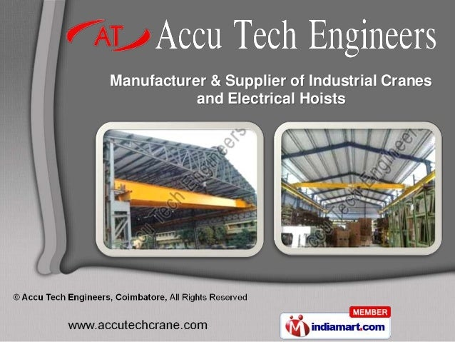 Manufacturer & Supplier of Industrial Cranes           and Electrical Hoists