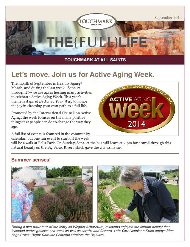 THE{FULL}LIFE  TOUCHMARK AT ALL SAINTS  September 2014  The month of September is Healthy Aging® Month, and during the las...