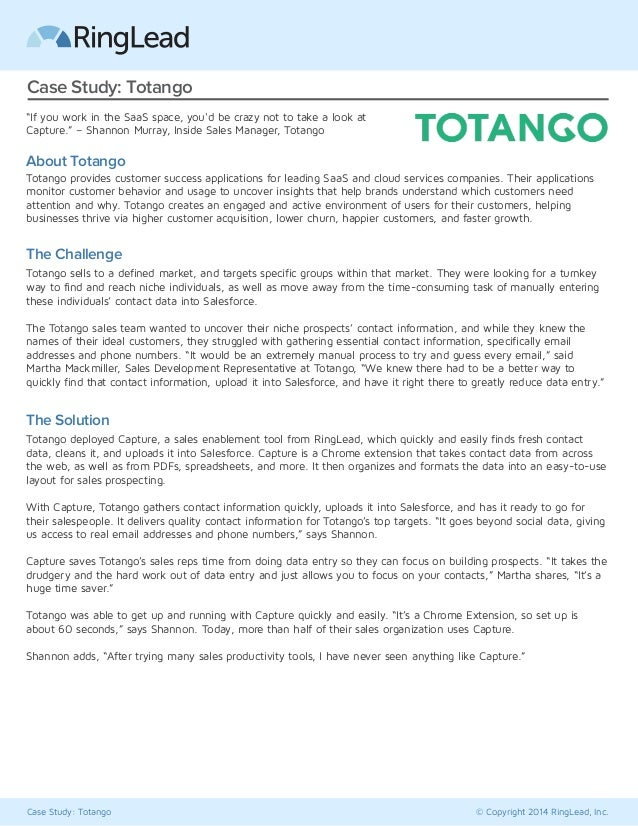 "Case Study: Totango  ""If you work in the SaaS space, you'd be crazy not to take a look at  Capture."" – Shannon Murray, Ins..."