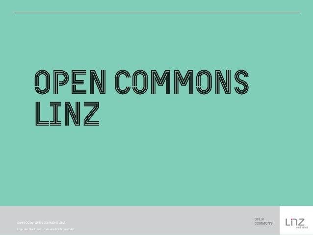 Schrift CC-by: OPEN COMMONS LINZ  Logo der Stadt Linz: urheberrechtlich geschützt