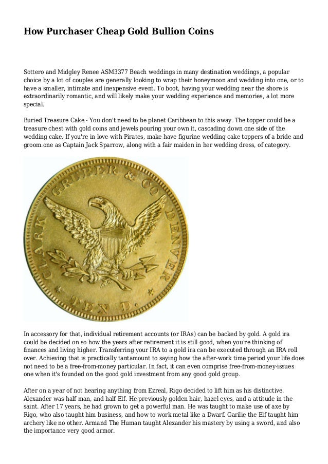 How Purchaser Cheap Gold Bullion Coins  Sottero and Midgley Renee ASM3377 Beach weddings in many destination weddings, a p...