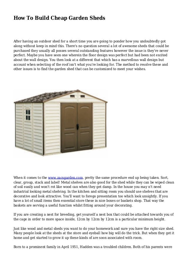 How To Build Cheap Garden Sheds After Having An Outdoor Shed For A Short  Time You ...