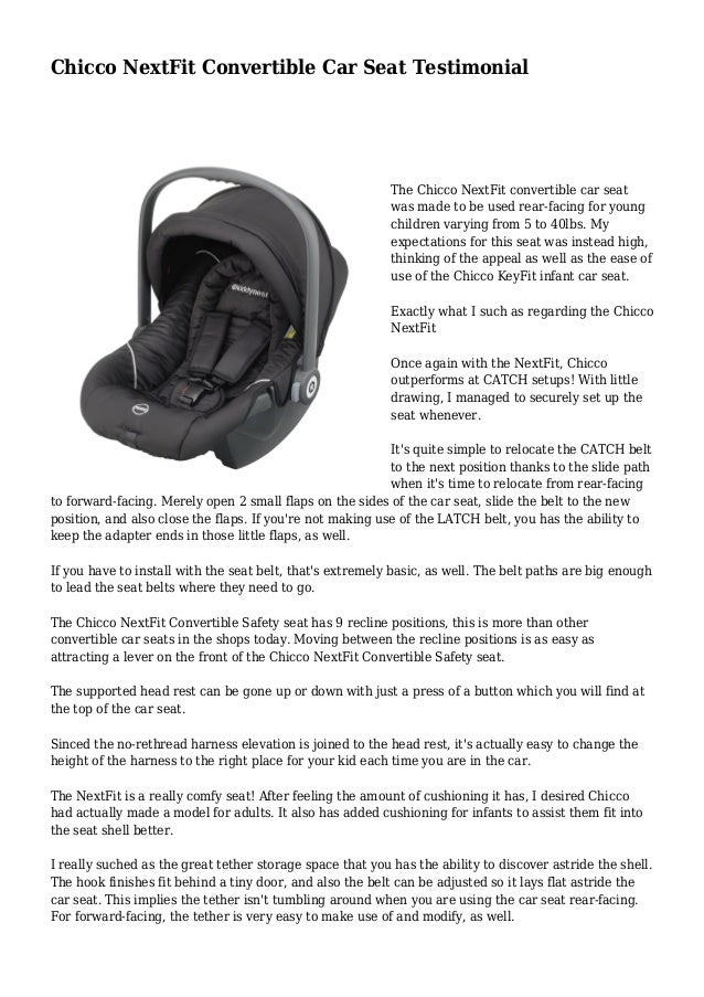 Chicco NextFit Convertible Car Seat Testimonial The Was Made To Be