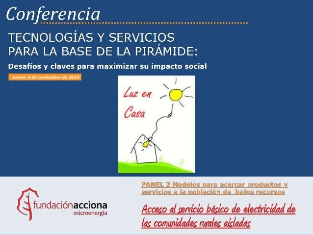 CONTENIDOS Contenidos propiedad de ACCIONA Microenergía (www.accioname.org) bajo licencia Reconocimiento-CompartirIgual 4....