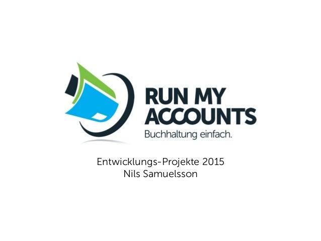 Entwicklungs-Projekte 2015  Nils Samuelsson