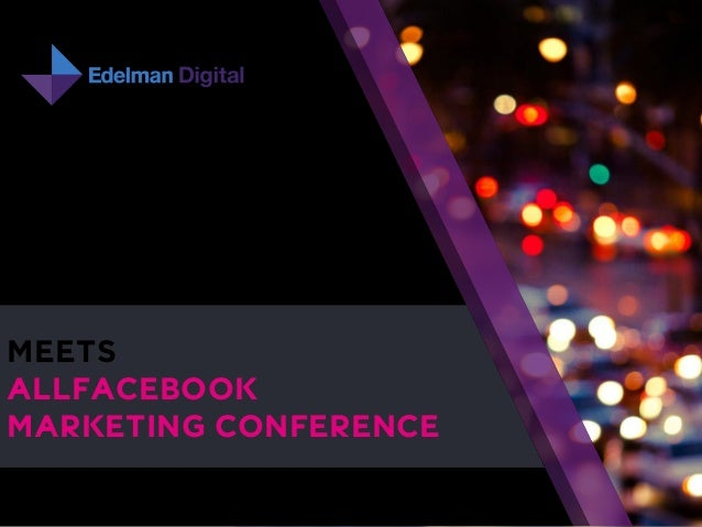 1  MEETS  ALLFACEBOOK  MARKETING CONFERENCE