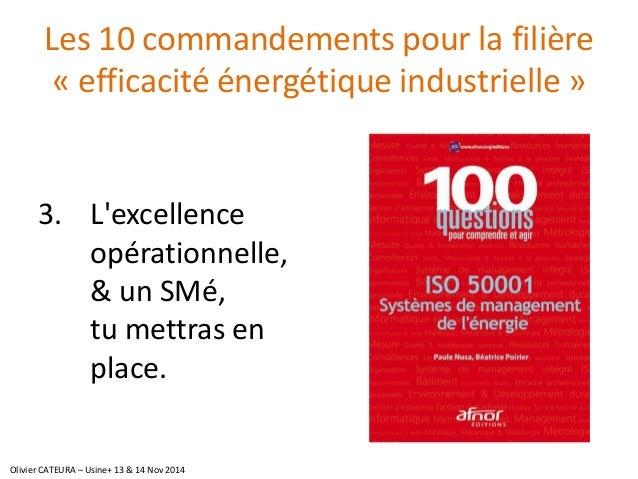 Les 10 commandements pour la filière «efficacité énergétique industrielle»  3.L'excellence opérationnelle, & un SMé, tu me...