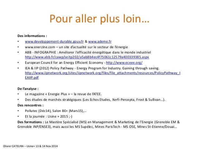 Pour aller plus loin…  Des informations :  •www.developpement-durable.gouv.fr& www.ademe.fr  •www.enerzine.com –un site d'...