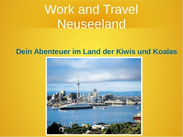 Work and Travel  Neuseeland  Dein Abenteuer im Land der Kiwis und Koalas