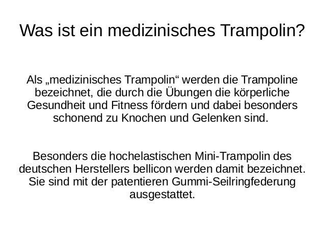 Ein medizinisches Trampolin für Sie Slide 2