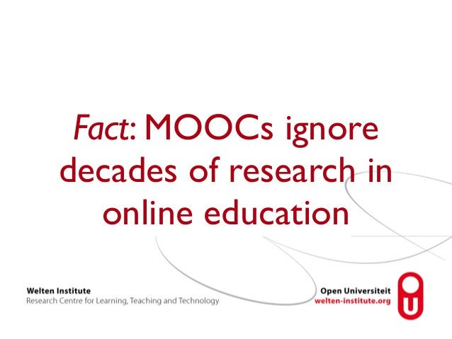 Fact: MOOCs ignore  decades of research in  online education