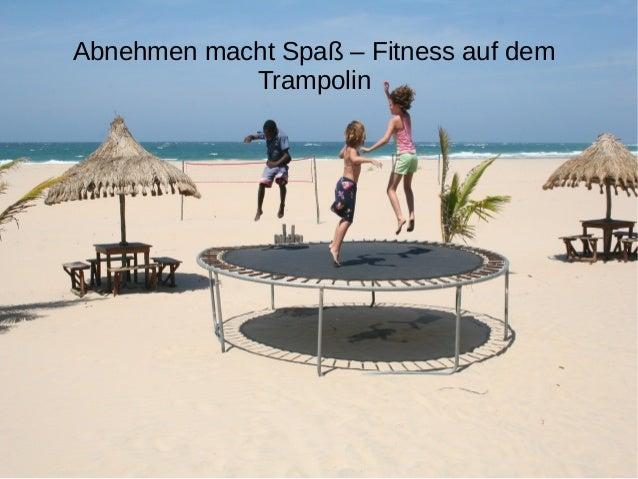 Abnehmen macht Spaß – Fitness auf dem  Trampolin