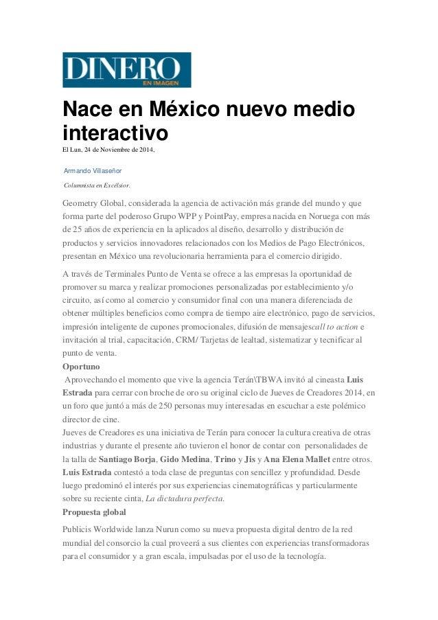 Nace en México nuevo medio interactivo  El Lun, 24 de Noviembre de 2014,  Armando Villaseñor  Columnista en Excélsior.  Ge...