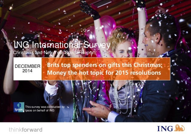 ING International Survey  Savings (2015)  1  This survey was conducted by  Ipsos on behalf of ING  ING International Surve...
