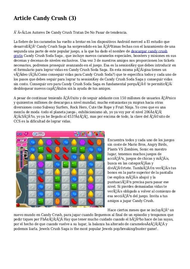 Article Candy Crush (3)  Los Autores De Candy Crush Tratan De No Pasar de tendencia.  La fiebre de los caramelos ha ...