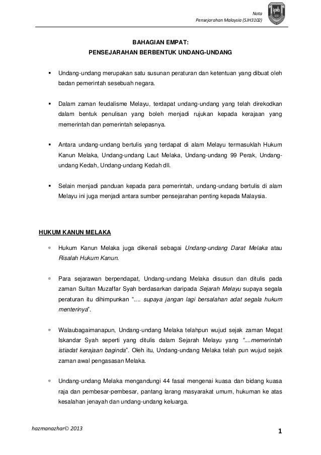 Nota Pensejarahan Malaysia (SJH3102)  BAHAGIAN EMPAT: PENSEJARAHAN BERBENTUK UNDANG-UNDANG   Undang-undang merupakan satu...