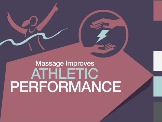 Massage Improves N  ATHLETIC PERFORMANCE |