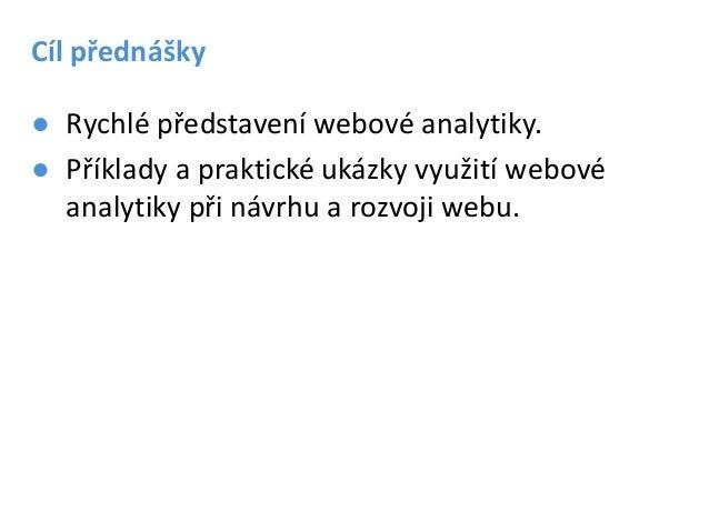 Webová analytika pro webdesign Slide 3