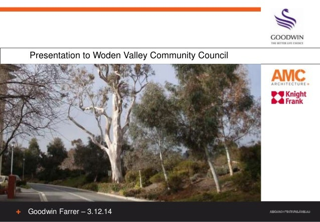 Presentation to Woden Valley Community Council Goodwin Farrer – 3.12.14