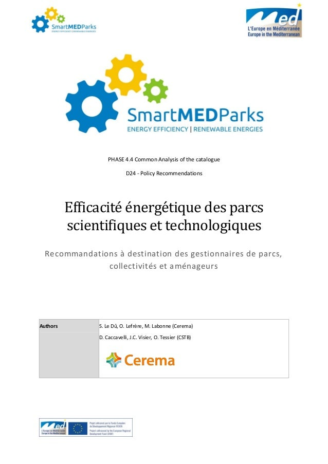 PHASE 4.4 Common Analysis of the catalogue D24 - Policy Recommendations Efficacité énérgétiqué dés parcs sciéntifiqués ét ...