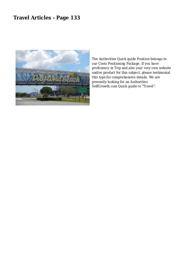 Travel Articles - Page 133  The Authorities Quick guide Position belongs to  our Costs Positioning Package. If you have  p...