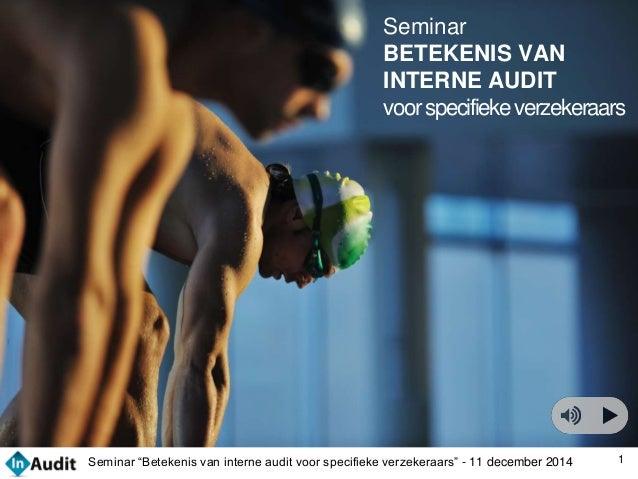 11 12 14 Seminar Inaudit Betekenis Interne Audit