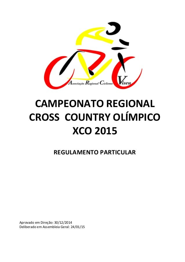 CAMPEONATO	   REGIONAL	    CROSS	   	   COUNTRY	   OLÍMPICO	    XCO	   2015	    	    REGULAMENTO	   PARTIC...