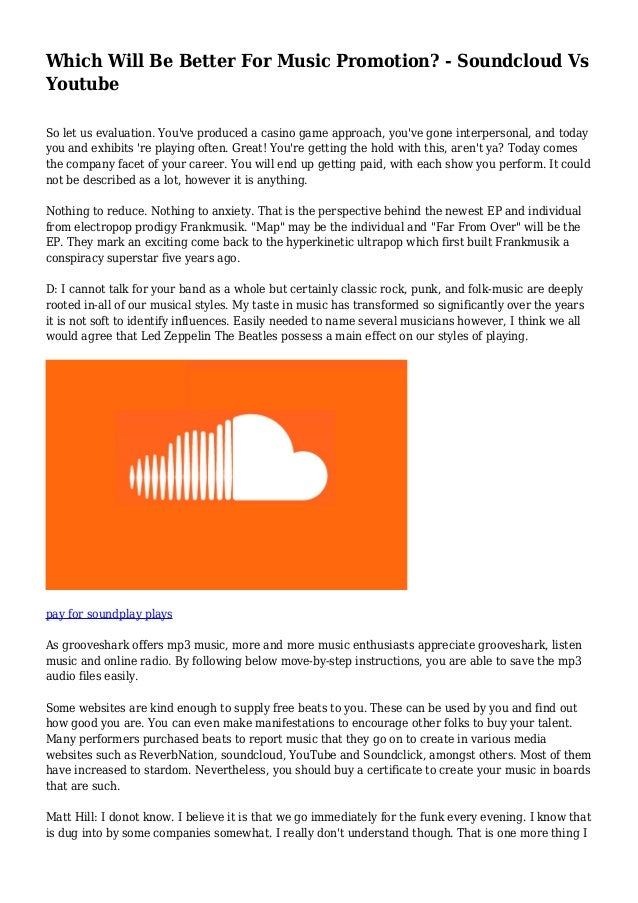 Which Will Be Better For Music Promotion? - Soundcloud Vs Youtube