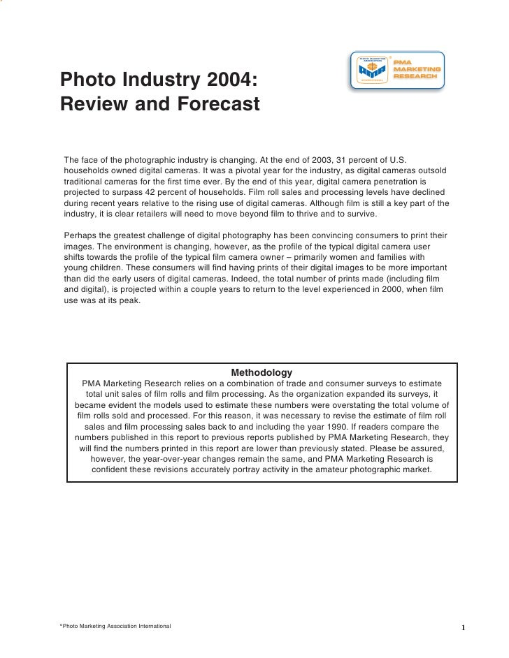 Photo Industry 2004 Review and Forecast     Photo Industry 2004: Review and Forecast      The face of the photographic ind...