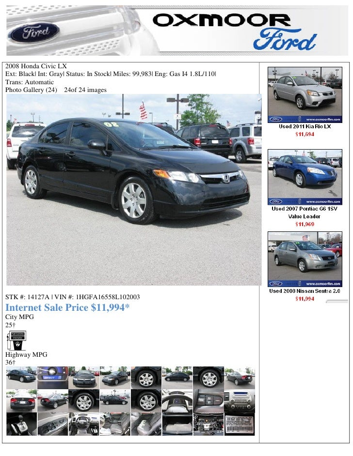 2008 Honda Civic LXExt: Black| Int: Gray| Status: In Stock| ...