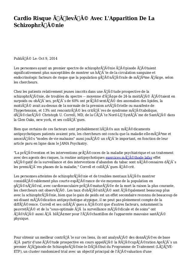 Cardio Risque Élevé Avec L'Apparition De La  Schizophrénie  Publié Le: Oct 9, 2014  Les personnes ayant un pre...
