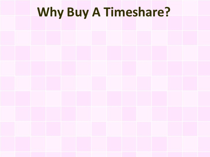 Why Buy A Timeshare?