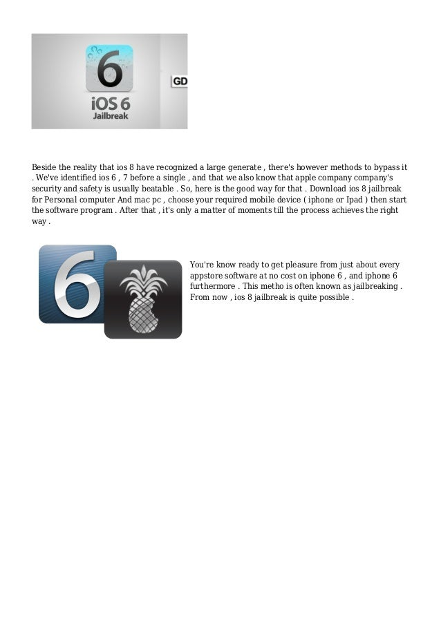 Beside the reality that ios 8 have recognized a large generate , there's however methods to bypass it  . We've identified ...
