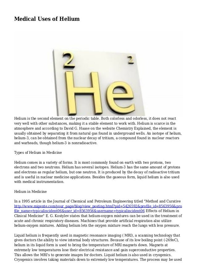 Medical uses of helium 1 638gcb1413683051 medical uses of helium helium is the second element on the periodic table urtaz Images