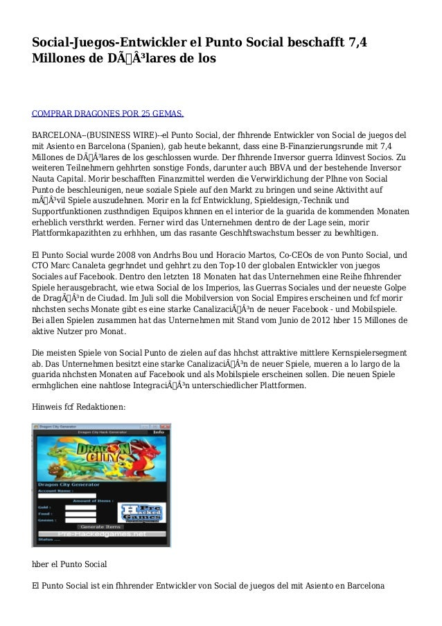 Social-Juegos-Entwickler el Punto Social beschafft 7,4  Millones de Dólares de los  COMPRAR DRAGONES POR 25 GEMAS,  BAR...