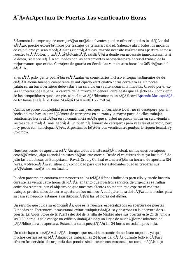 Apertura De Puertas Las veinticuatro Horas  Solamente las empresas de cerrajerÃÂa más solventes pueden ofrecerle...