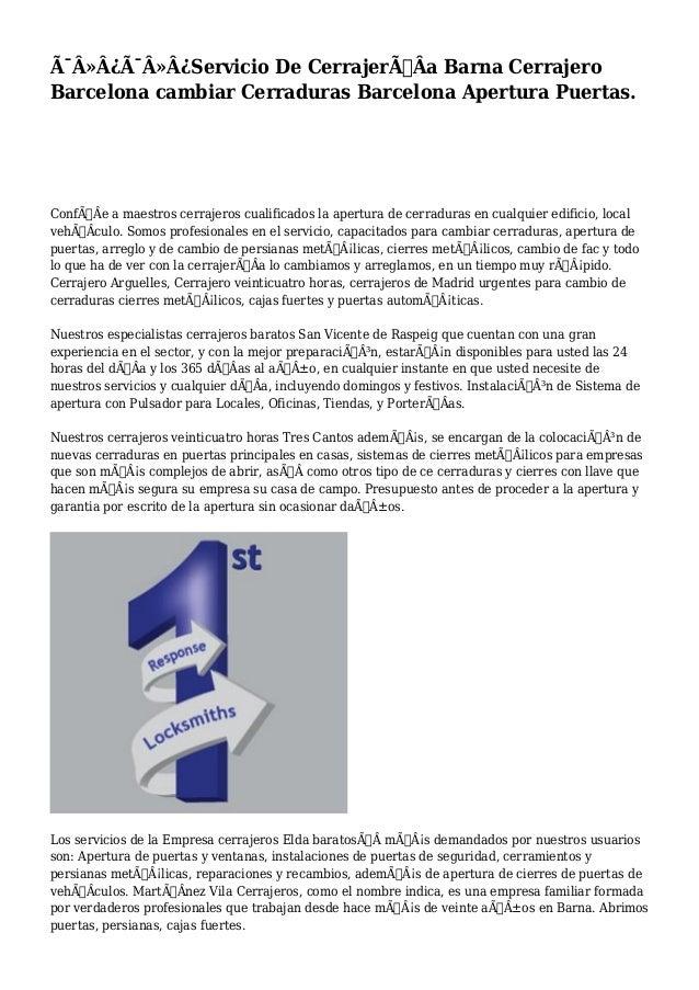 Servicio De CerrajerÃÂa Barna Cerrajero  Barcelona cambiar Cerraduras Barcelona Apertura Puertas.  ConfÃÂe a...