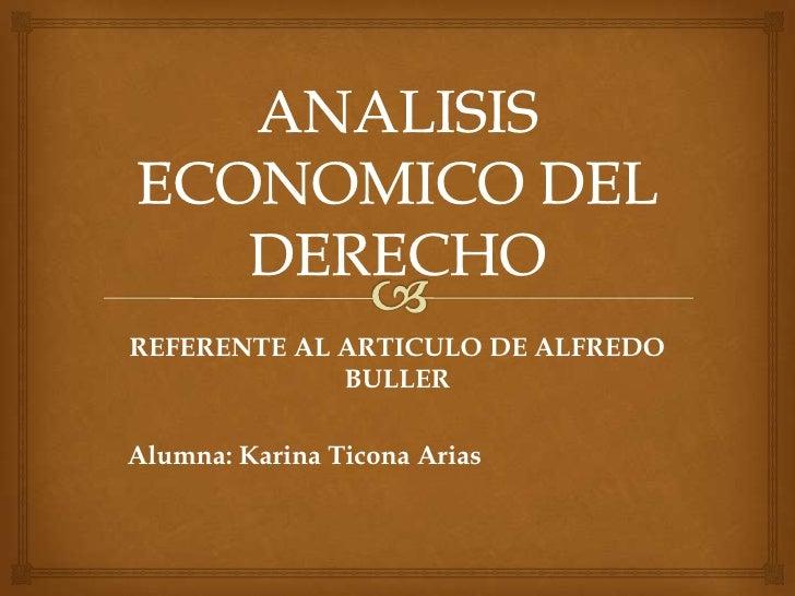 REFERENTE AL ARTICULO DE ALFREDO             BULLERAlumna: Karina Ticona Arias