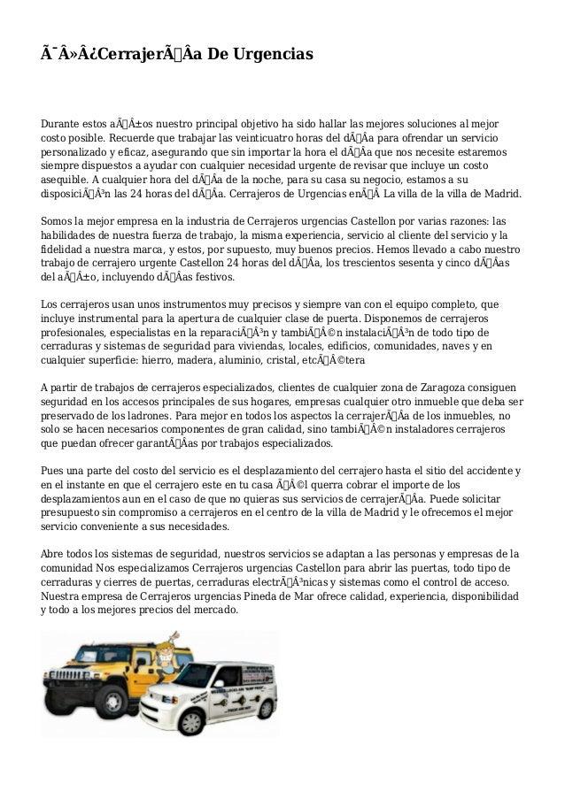 CerrajerÃÂa De Urgencias  Durante estos años nuestro principal objetivo ha sido hallar las mejores soluciones al...