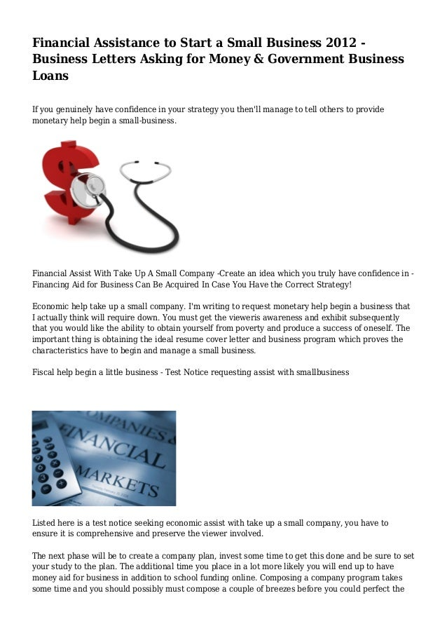 Superb Financial Assistance To Start A Small Business 2012 Business Letters  Asking For Money U0026 Government