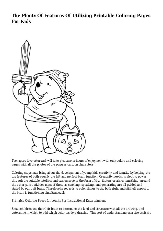 The Plenty Of Features Utilizing Printable Coloring Pages For Kids Teenagers Love Color And Will