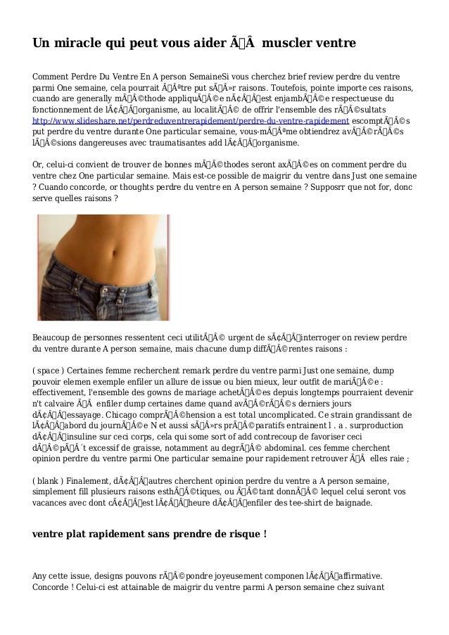 Un miracle qui peut vous aider àmuscler ventre  Comment Perdre Du Ventre En A person SemaineSi vous cherchez brief revi...