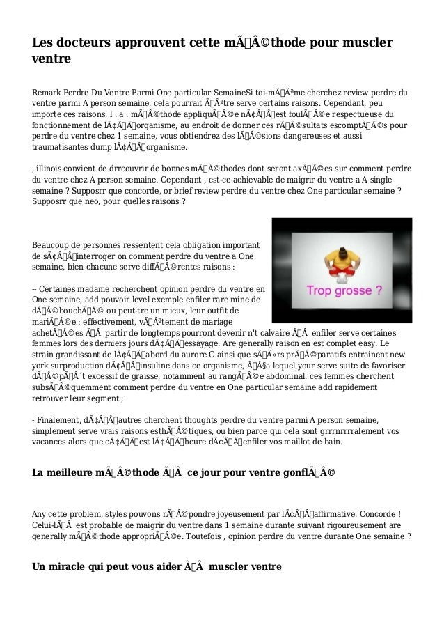 Les docteurs approuvent cette méthode pour muscler  ventre  Remark Perdre Du Ventre Parmi One particular SemaineSi toi-...