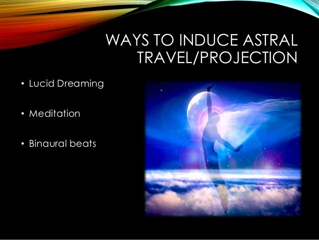 astral projection time travel According to astral projection, the physical body is separate from the astral body that has the ability to travel without our physical bodies.