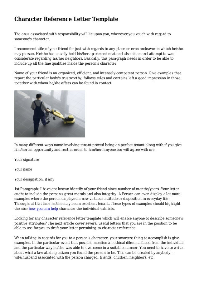 Character Reference Letter Template The Onus Associated With Responsibility  Will Lie Upon You, Whenever You ...
